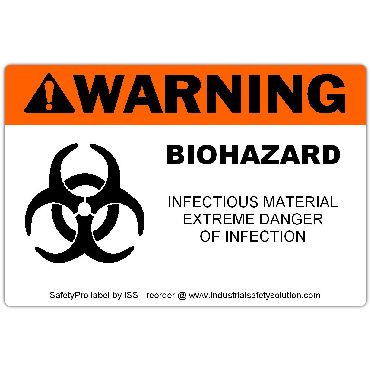 4in x 6in WARNING Biohazard Safety Label