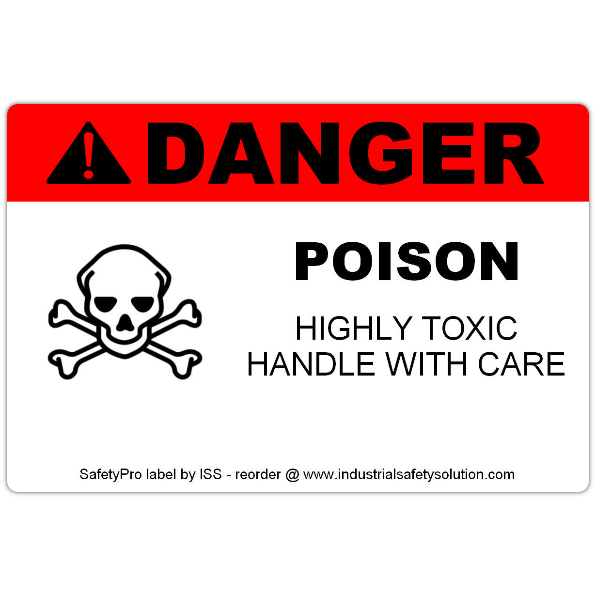 4in x 6in DANGER Poison Safety Label
